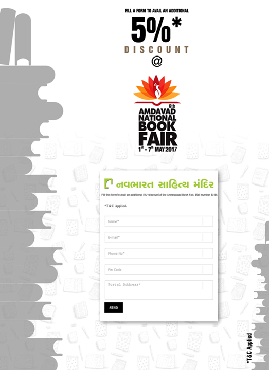 Fill a simple form to receive an SMS which you can show to avail an additional 5% discount* at our stall at the #AhmedabadBookFair, Stall numbers 83-86.  ફોર્મ ભરીને મેળવેલ SMS #AmdavadBookFair માં Stall no. 83-86 અમારાં stall પર બતાવીને મેળવો વધુ 5% ડિસ્કાઉન્ટ* શરતો લાગુ*.  Fill the form here: https://goo.gl/2IDw0h  #NavbharatSahityaMandir #Ahmedabad #BookFair #AmdavadNationalBookFair #NationalBookFair #LiteratureLovers #Books #Reading