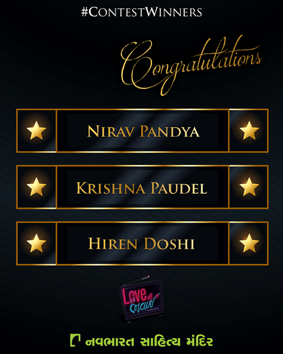 Congratulations Nirav Pandya, Krishna Paudel & Hiren Doshi. Please inbox your contact details.  #ContestWinner #NavbharatSahityaMandir #LoveNiBhavai #FacebookContest