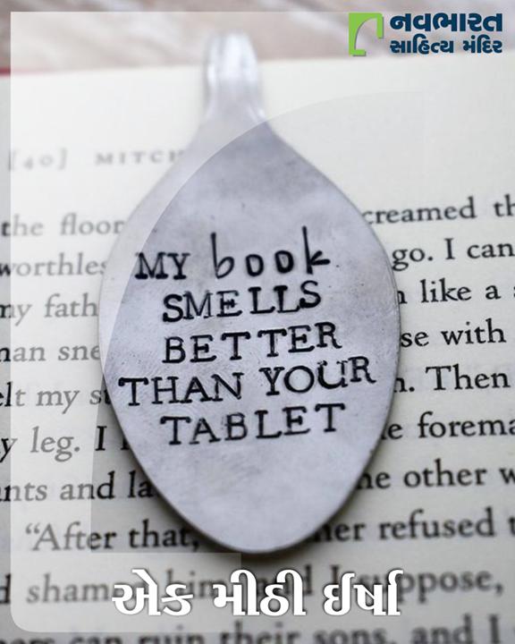 પુસ્તકો જ્યારે હાથમાં લઈને જ વાંચવા ગમતા હોય ત્યારે આપણે આપણા ટેક્નોસેવી મિત્રોને ટીખળ કરવા આવું કહેતા હોઈએ છીએ. આ એક મીઠી ઈર્ષા માત્ર છે. આવું બીજું શું કહી શકાય એ કહો અમને કમેન્ટમાં.  #NavbharatSahityaMandir #ShopOnline #Books #Reading #LoveForReading #BooksLove #BookLovers
