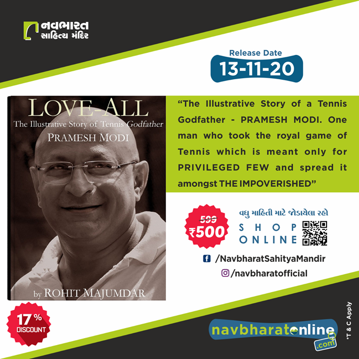 "Pre – Booking Announcement for the book – ""LOVE ALL – an Illustrative story of Tennis Godfather – Pramesh Modi""  It is good news for all Tennis lovers!!! Now you can read all about the GODFATHER of the TENNIS – PRAMESH MODI, in his biography. An illustrative story of his ups, downs, highs, and lows are in the book – LOVE ALL. Pre-book your copy and learn about his life before everyone else.   #NavbharatSahityaMandir #ShopOnline #Books #Reading #LoveForReading #BooksLove #BookLovers #Bookaddict #Bookgeek #Bookish #Bookaholic #Booklife #Bookaddict #Tennis #tennisplayer #tennislife #sport #atp #tenniscourt #sports #tennislove #tennistraining #wta #instatennis #tenniscoach #tennisfan #wimbledon #nike #fitness #federer #rogerfederer #tennistime #tennisworld #tennisplayers #tennispro #tennismatch #prameshmodi #LoveAll-TheBook"
