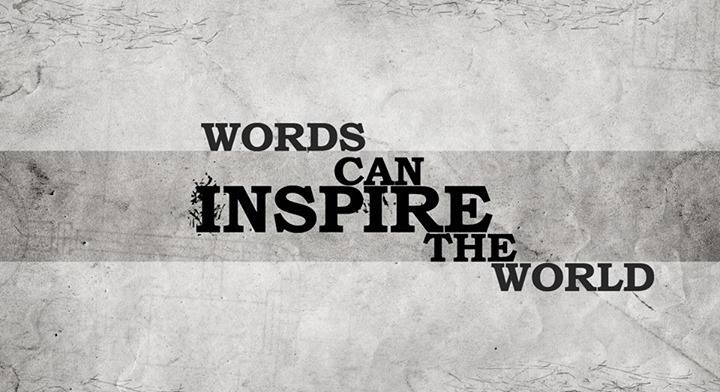 #Words inspire..