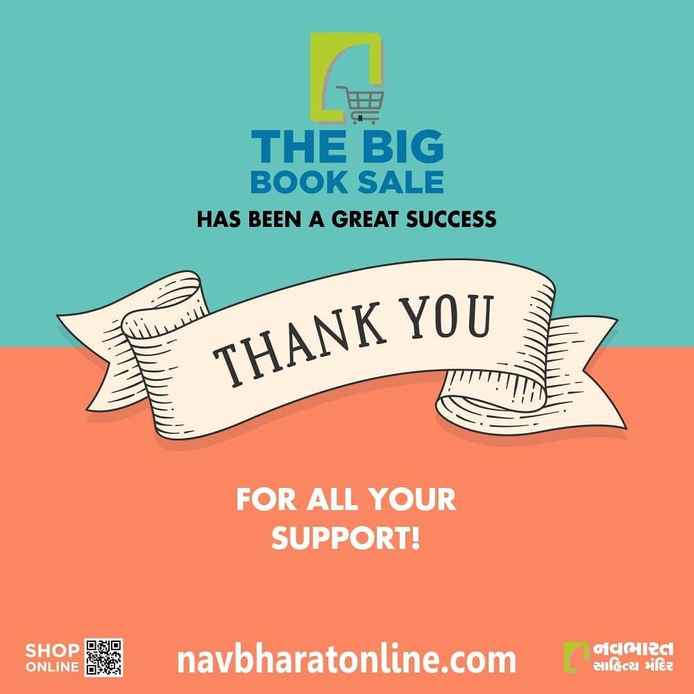 TheBigBookSaleને ખૂબ સારો પ્રતિસાદ આપવા બદલ આપ સર્વે પુસ્તક પ્રેમીઓનો ખૂબ-ખૂબ આભાર.  #ThankYou #TheBigBookSale #SaleLiveNow #OnlineBookFair #OnlineBookFair2020 #Sale #OnlineSale #NavbharatSahityaMandir #ShopOnline #Books #Reading #LoveForReading #BooksLove #BookLovers #Bookaddict #Bookgeek #Bookish #Bookaholic #Booklife #Bookaddiction #Booksforever